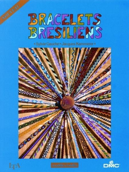 Livres bracelets bresiliens livres bracelets br siliens bracelets br siliens voyage au fil - Au fil des couleurs ...